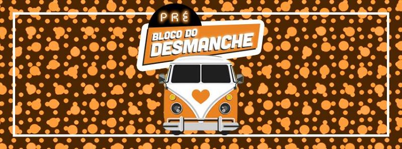 Bloco do Desmanche