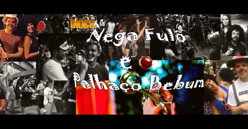 bloco_nega_fulo_e-_palhaco_bebum