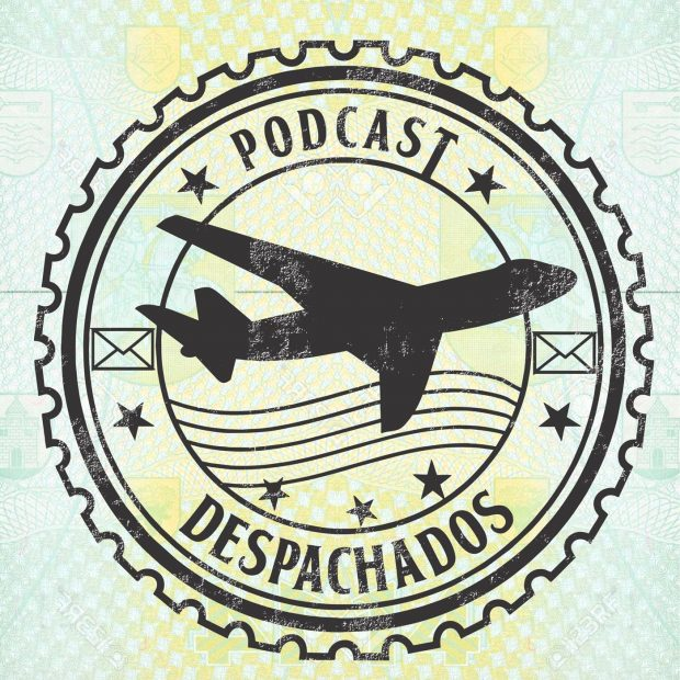 despachados, podcasts